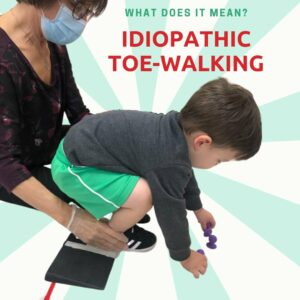 Idiopathic Toe Walking